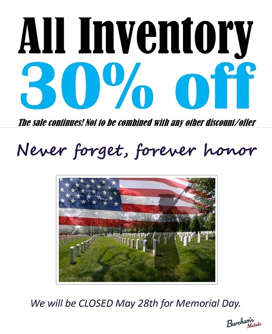 30% Off Sale; Closed May 28th for Memorial Day