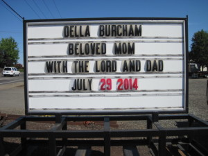 Della Burcham- with The Lord and dad July 29, 2014.